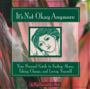 It s Not Okay Anymore Book