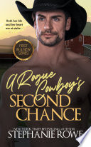 A Rogue Cowboy's Second Chance (Hart Ranch Billionaires)