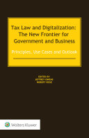 Tax Law and Digitalization: The New Frontier for Government and Business