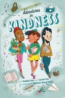 Adventures in Kindness: 52 Awesome Kid Adventures for Building a Better World