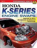 Honda K-Series Engine Swaps  : Upgrade to More Horsepower & Advanced Technology