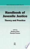 Handbook of Juvenile Justice