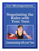 Negotiating the Rules with Your Teenager