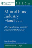 Mutual Fund Industry Handbook