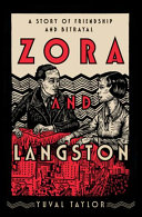 link to Zora and Langston : a story of friendship and betrayal in the TCC library catalog