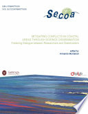 Mitigating Conflicts in Coastal Areas through Science Dissemination