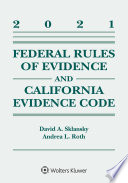 Federal Rules of Evidence and California Evidence Code