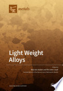 Light Weight Alloys
