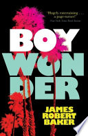 Boy Wonder (Valancourt 20th Century Classics)