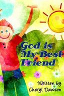 God Is My Best Friend