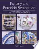 Pottery and Porcelain Restoration Book PDF