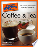 The Complete Idiot s Guide to Coffee and Tea Book