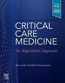 Critical Care Medicine  An Algorithmic Approach Book
