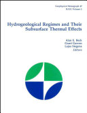 Hydrogeological Regimes and Their Subsurface Thermal Effects Book