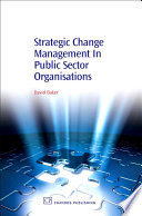 Strategic Change Management In Public Sector Organisations Book PDF