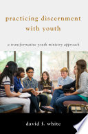 Practicing Discernment With Youth