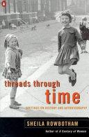 Threads Through Time