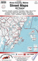The Street Maps of Knox County  Maine  2006  Book