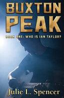 Buxton Peak Book One