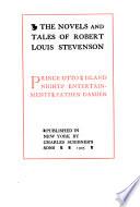Robert Louis Stevenson: Prince Otto. Island nights' entertainments. Father Damien