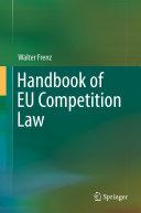 Handbook of EU Competition Law