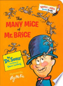 The Many Mice of Mr  Brice