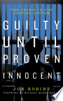 Guilty Until Proven Innocent Book
