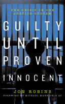Pdf Guilty Until Proven Innocent