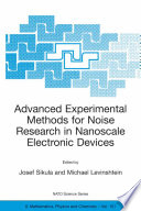 Advanced Experimental Methods for Noise Research in Nanoscale Electronic Devices Book