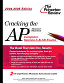Cracking the Ap Computer Science A and Ab Exams