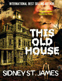 This Old House - A Lily Blooms in the Jaws of Hell