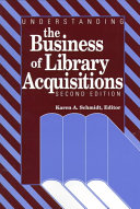 Understanding the Business of Library Acquisitions
