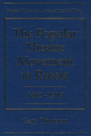 The Popular Theatre Movement in Russia, 1862-1919