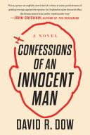 Confessions of an Innocent Man