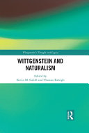 Wittgenstein and Naturalism
