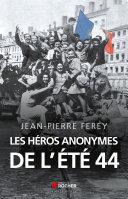 Pdf Les héros anonymes de l'été 44 Telecharger