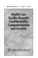Health Care Facility Records