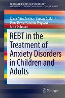 REBT in the Treatment of Anxiety Disorders in Children and Adults