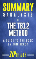 Summary and Analysis of the TB12 Method