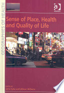 Sense of Place  Health and Quality of Life Book