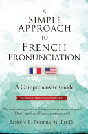 A Simple Approach to French Pronunciation
