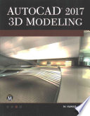 AutoCAD 2017 3D Modeling