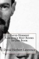 David Herbert Lawrence Best Books in One Book