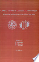 Critical Factors in Localized Corrosion IV Book