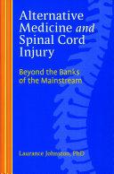 Alternative Medicine and Spinal Cord Injury