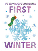 The Very Hungry Caterpillar s First Winter