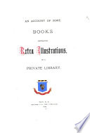 An Account Of Some Books Containing Extra Illustrations In A Private Library