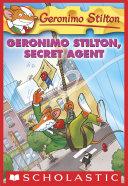 Geronimo Stilton  34  Geronimo Stilton  Secret Agent