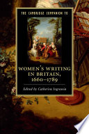 The Cambridge Companion To Women S Writing In Britain 1660 1789