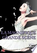 The Magnificent Grand Scene